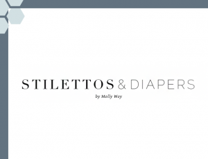 Stilettos and Diapers